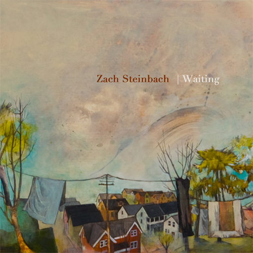 Zach Steinbach - Waiting